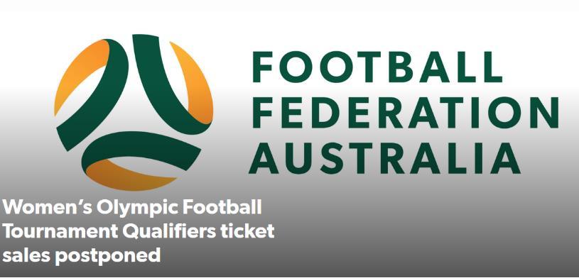 官方:澳洲新冠肺炎疫情加重,女足奥预赛门票销售推迟