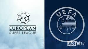 记者:欧足联或禁止欧超俱乐部参加本赛季欧战